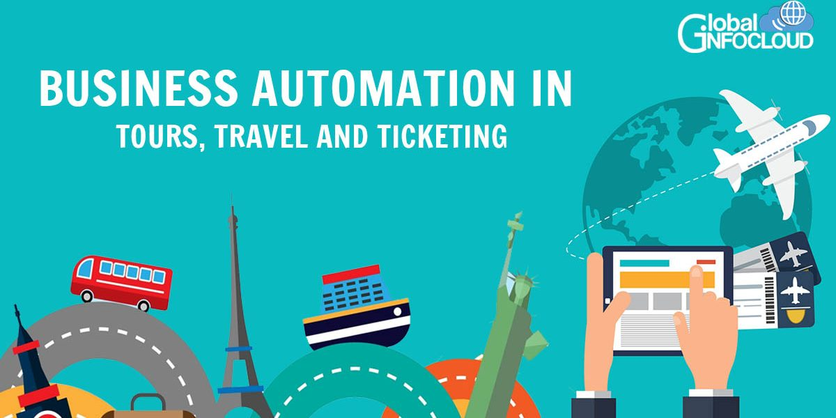 Business Automation in Tours, Travel and Ticketing
