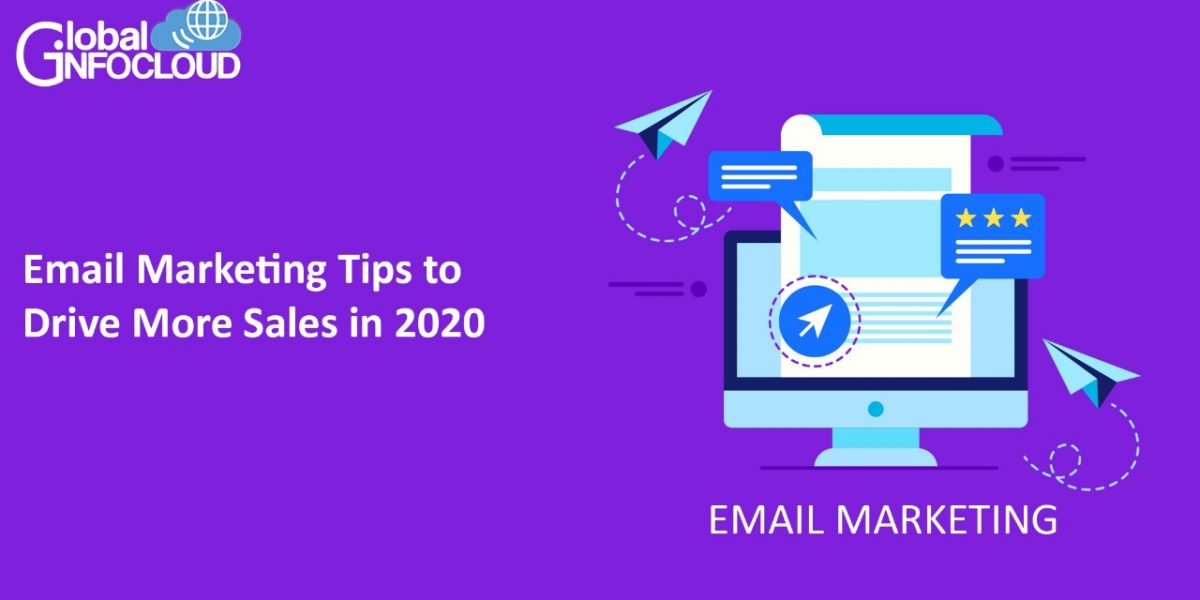 Email Marketing Tips to Drive More Sales in 2020